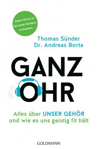 Thomas Sünder, Dr. Andreas Borta: Ganz Ohr