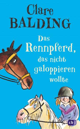Clare Balding: Das Rennpferd, das nicht galoppieren wollte