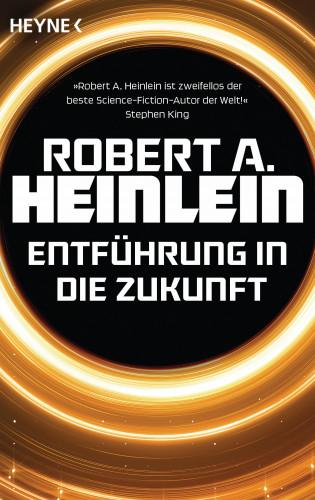 Robert A. Heinlein: Entführung in die Zukunft