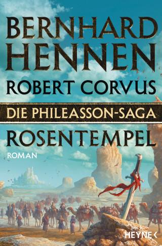 Bernhard Hennen, Robert Corvus: Die Phileasson-Saga - Rosentempel