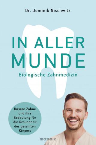 Dominik Nischwitz: In aller Munde