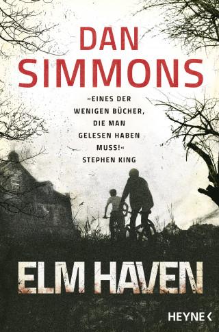 Dan Simmons: Elm Haven