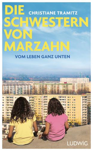 Christiane Tramitz: Die Schwestern von Marzahn