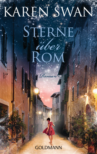 Karen Swan: Sterne über Rom