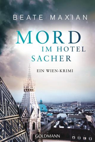 Beate Maxian: Mord im Hotel Sacher