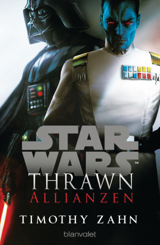Timothy Zahn: Star Wars™ Thrawn - Allianzen