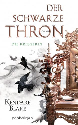 Kendare Blake: Der Schwarze Thron 3 - Die Kriegerin