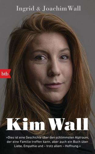 Ingrid Wall, Joachim Wall: Kim Wall