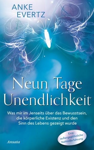 Anke Evertz: Neun Tage Unendlichkeit