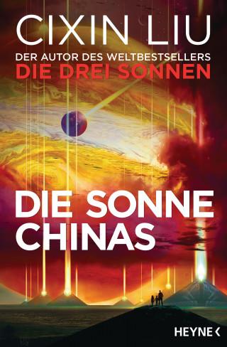 Cixin Liu: Die Sonne Chinas