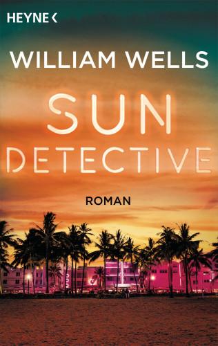 William Wells: Sun Detective -