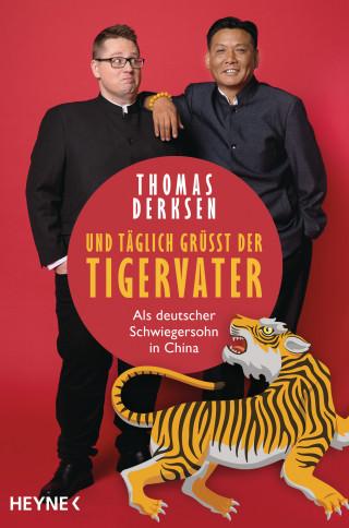 Thomas Derksen: Und täglich grüßt der Tigervater
