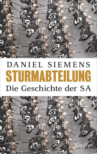 Daniel Siemens: Sturmabteilung