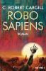 C. Robert Cargill: Robo sapiens
