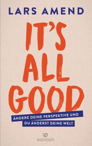 Lars Amend: It's All Good