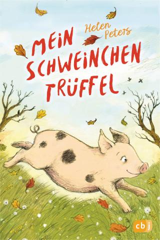 Helen Peters: Mein Schweinchen Trüffel