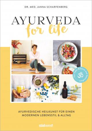 Janna Scharfenberg: Ayurveda for Life