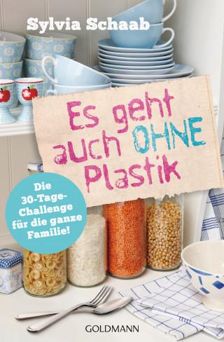Sylvia Schaab: Es geht auch ohne Plastik