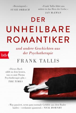 Frank Tallis: Der unheilbare Romantiker