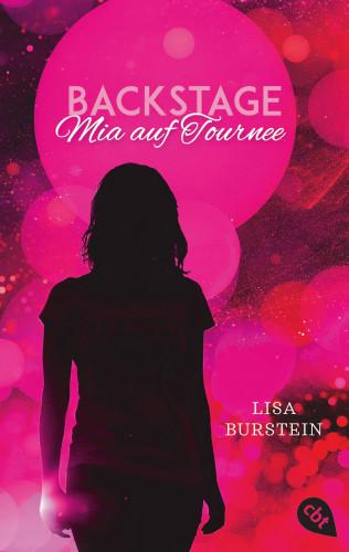 Lisa Burstein: Backstage - Mia auf Tournee