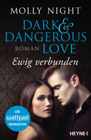Molly Night: Dark and Dangerous Love – Ewig verbunden