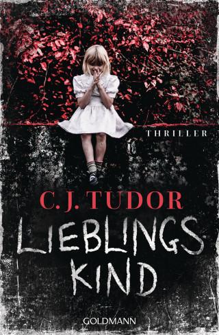 C.J. Tudor: Lieblingskind