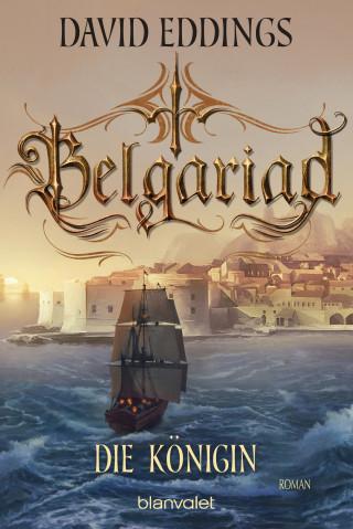 David Eddings: Belgariad - Die Königin