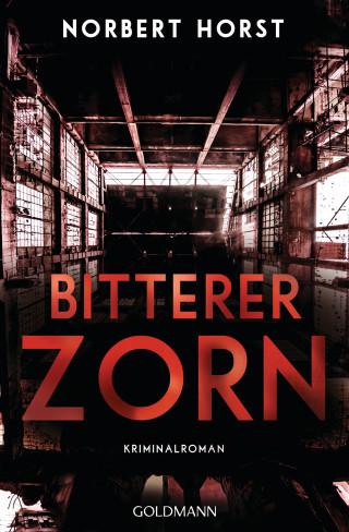 Norbert Horst: Bitterer Zorn