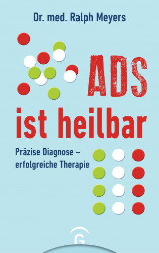 Ralph Meyers: ADS ist heilbar