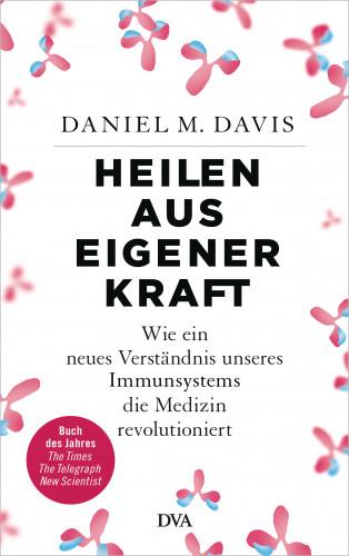 Daniel M. Davis: Heilen aus eigener Kraft