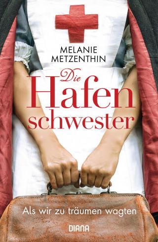 Melanie Metzenthin: Die Hafenschwester (1)