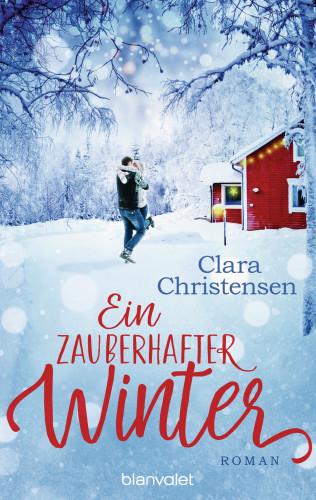 Clara Christensen: Ein zauberhafter Winter