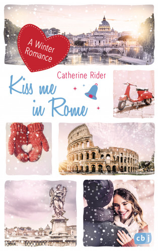 Catherine Rider: Kiss me in Rome