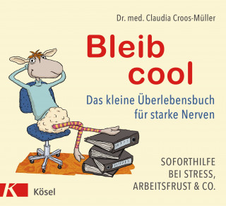 Claudia Croos-Müller: Bleib cool