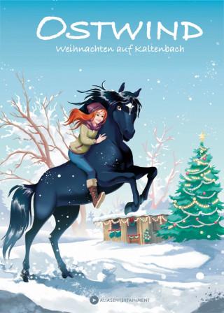 Lea Schmidbauer: Ostwind - Weihnachten auf Kaltenbach