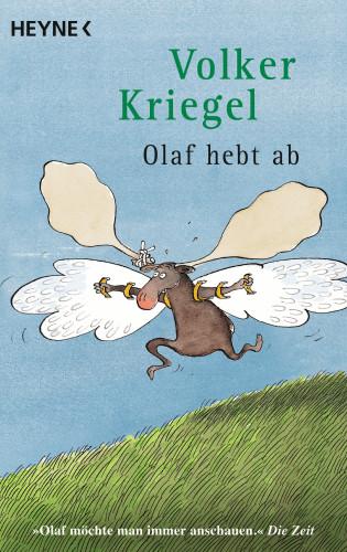 Volker Kriegel: Olaf hebt ab