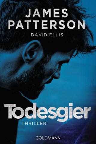 James Patterson, David Ellis: Todesgier