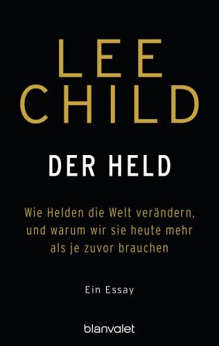 Lee Child: Der Held