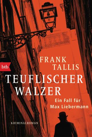 Frank Tallis: Teuflischer Walzer