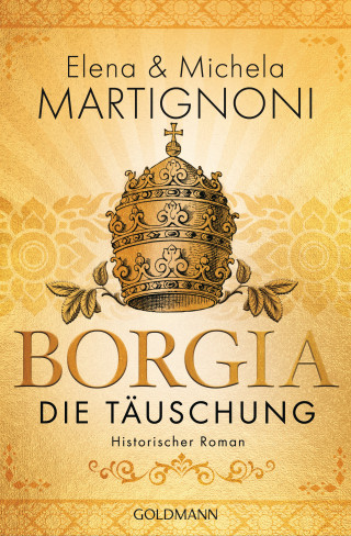 Elena Martignoni, Michela Martignoni: Borgia - Die Täuschung