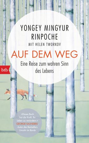 Yongey Mingyur Rinpoche: Auf dem Weg