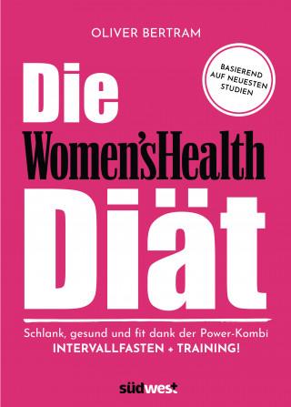 Oliver Bertram: Die Women's Health Diät