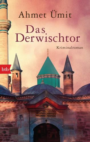 Ahmet Ümit: Das Derwischtor