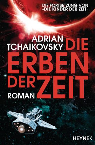 Adrian Tchaikovsky: Die Erben der Zeit