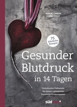 Jerk W. Langer, Jens Linnet: Gesunder Blutdruck in 14 Tagen