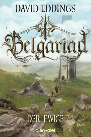 David Eddings: Belgariad - Der Ewige