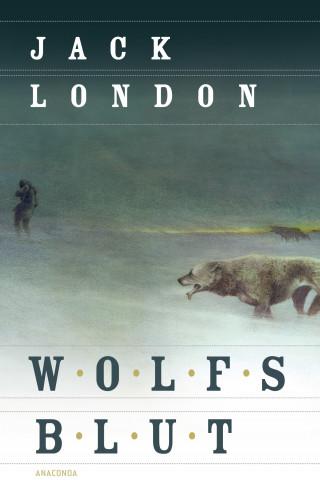 Jack London: Wolfsblut (Roman)