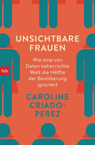 Caroline Criado-Perez: Unsichtbare Frauen