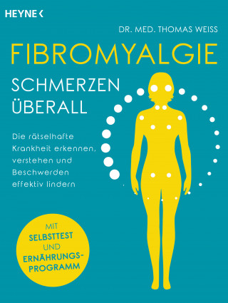 Dr. med. Thomas Weiss: Fibromyalgie – Schmerzen überall