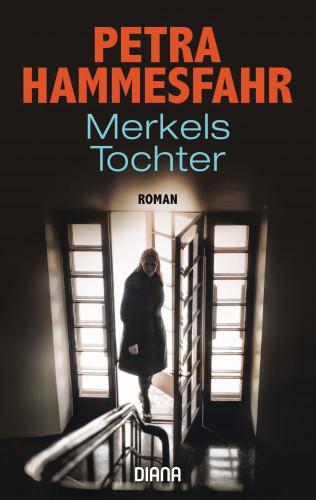 Petra Hammesfahr: Merkels Tochter